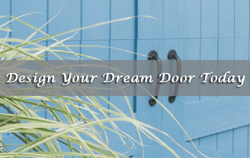 Design Your Dream Door Today